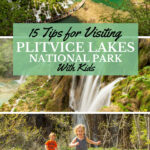 Tips for Visiting Plitvice Lakes with Kids