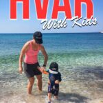 Hvar with Kids