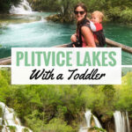 Tips for Visiting Plitvice Lakes with a Toddler