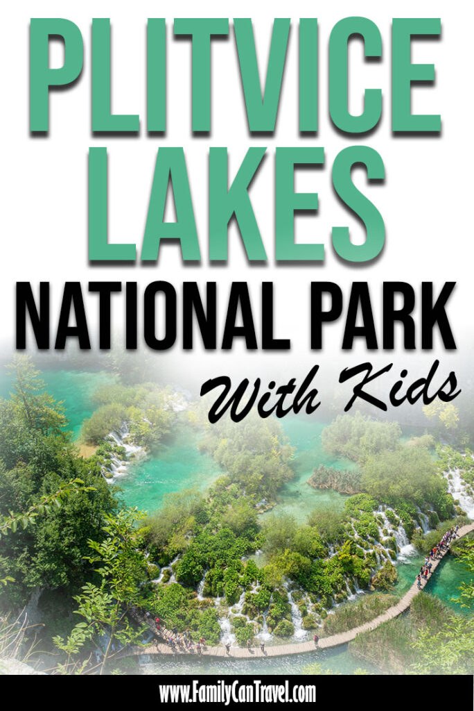 Plitvice Lakes National Park with Kids