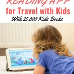 Looking for a reading app for travel with kids? The Epic! Digital library is a must have travel app! Leave all those books behind & pack lighter for your next trip with kids! #familytravel #travelapp || Travel with Kids | Travel Apps for Kids | Reading App | Packing |