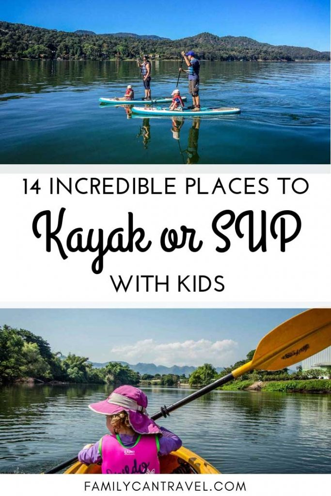 SUP or Kayaking with kids is a wonderful family activity. There are so many incredible places around the world to SUP or Kayak with kids. In this list you'll find places in the USA, Mexico, Thailand and many others where you can SUP or Kayak as a family! #kayakwithkids #SUPwithkids #familytravel