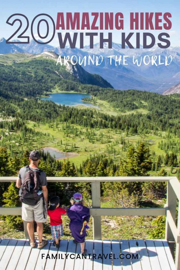 Looking for incredible places to take your kids hiking? Add these 20 amazing kid friendly hiking trails to your list! Included in this list are hike with kids in countries like Iceland, Canada, New Zealand, Argentina and many more! #hiking #hikeswithkids #familytravel #hikingwithkids