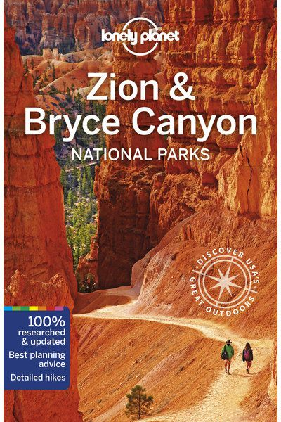 Zion, Bryce Canyon, Arches, Canyonlands, Capitol Reef, Utah National Parks Travel Guide