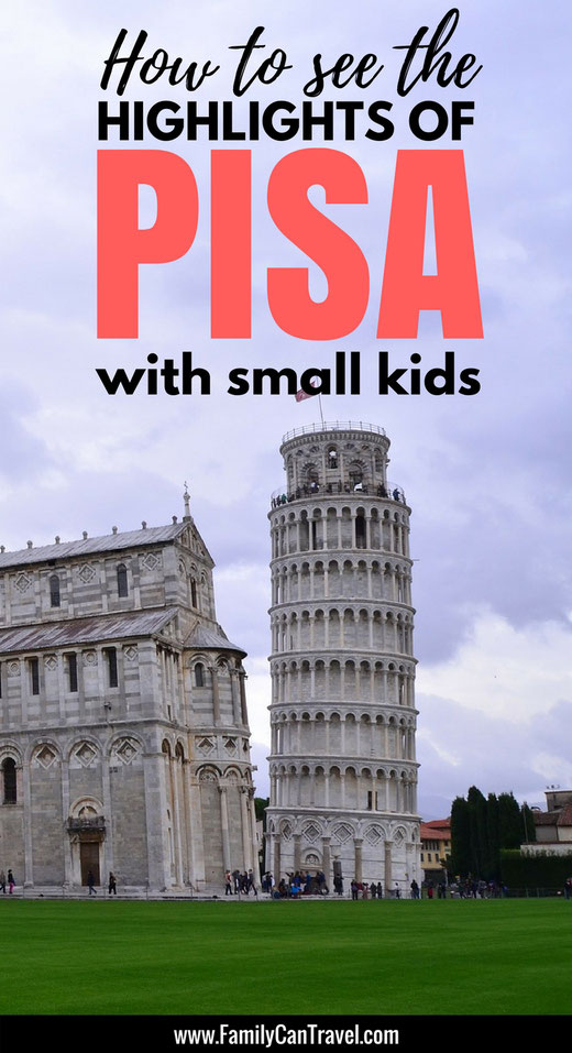 Pinterest picture - How to see the Highlights of Pisa with Kids