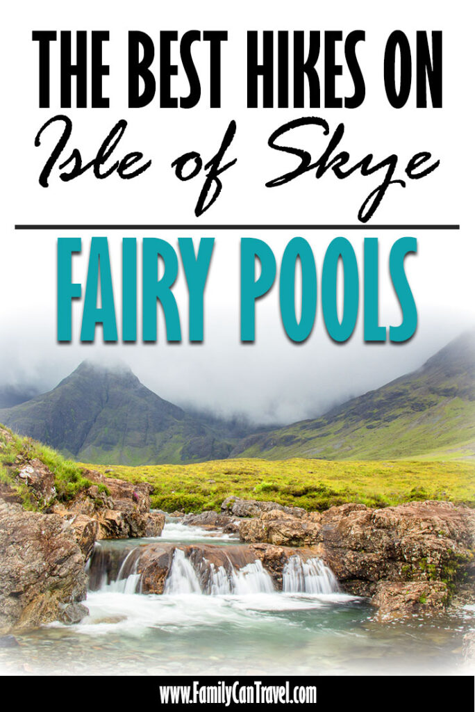 image of the Fairy Pools walk on Isle of Skye with text overlay of The Best Hikes on Isle of Skye - Fairy Pools