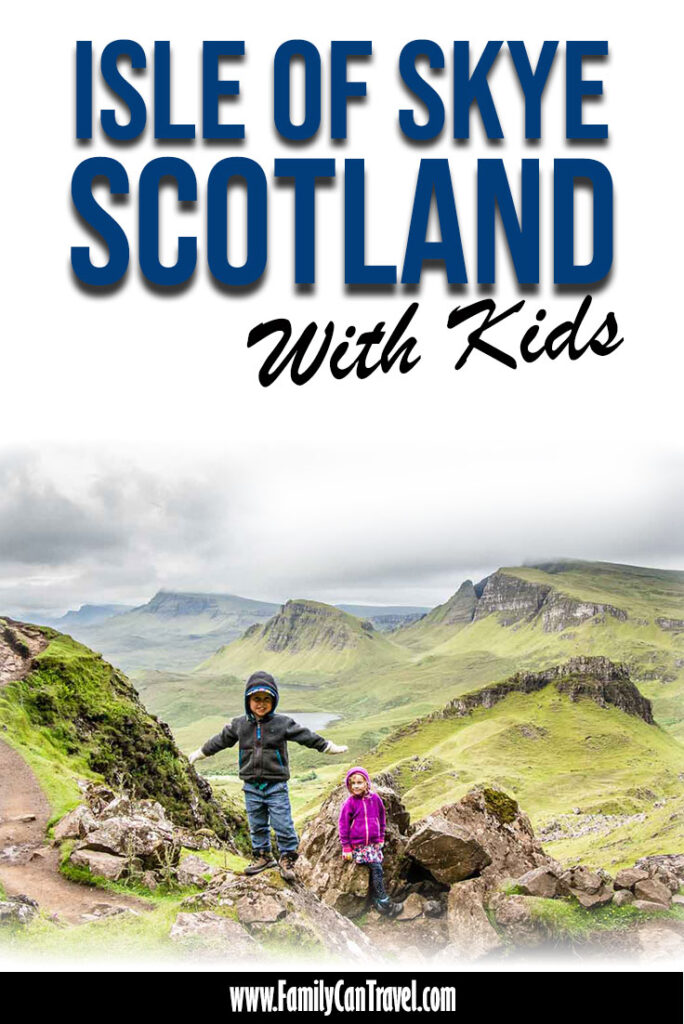 image of kids hiking Quiraing on Isle of Skye with text overlay of Isle of Skye Scotland with Kids