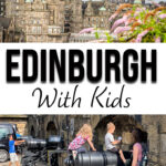 Edinburgh has so many things to do with kids, from visiting the popular Edinburgh Castle to the National Museum of Scotland. Click to read more on our two day itinerary in Edinburgh with kids. #scotland #edinburgh #scotlandwithkids