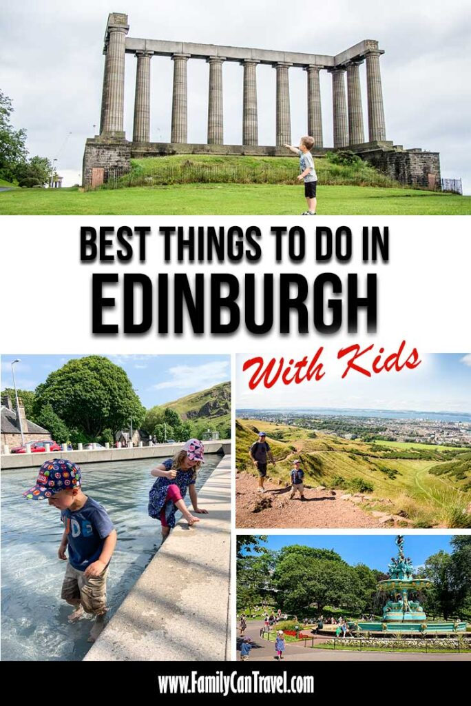 a collage of images from Edinburgh with Kids plus text overlay of best things to do in Edinburgh with kids