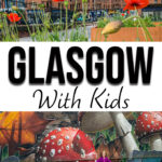 Best things to do in Glasgow with Kids