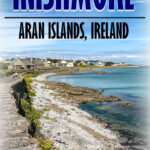 Best things to do on inishmore ireland with kids
