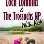 image of two kids playing on a beach with text overlay of Best Things to do in Loch Lomond and the Trossachs National Park with Kids
