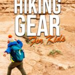 essential hiking gear for kids