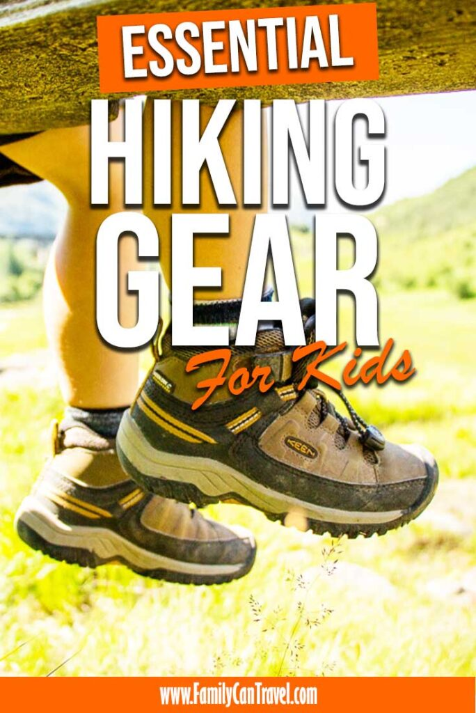 image of best hiking boots for kids with text overlay of essential hiking gear for kids