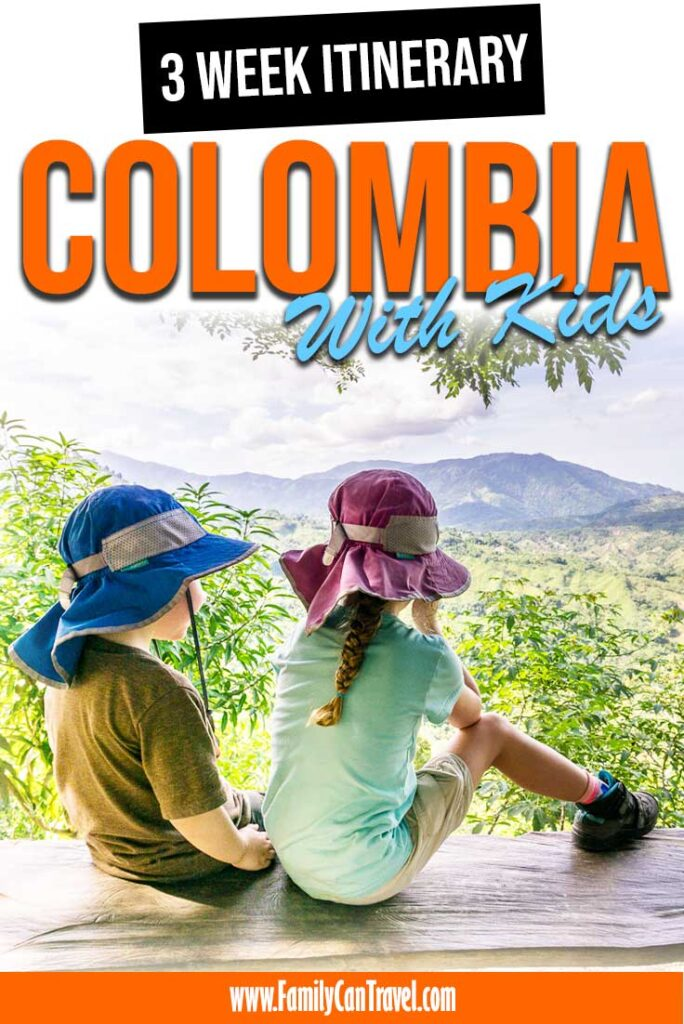 3 Week Itinerary for Colombia with Kids
