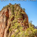 image of angels landing with text overlay of Angels Landing Zion National Park