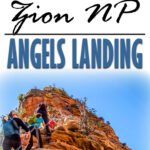image of Angels Landing Hike with text overlay of Best hikes in Zion NP - Angels Landing