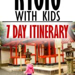 7 day itinerary for Kyoto with Kids