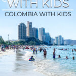 Rodadero Colombia with Kids
