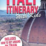 Italy Itinerary with Kids