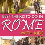Best Things to do in Rome with Kids