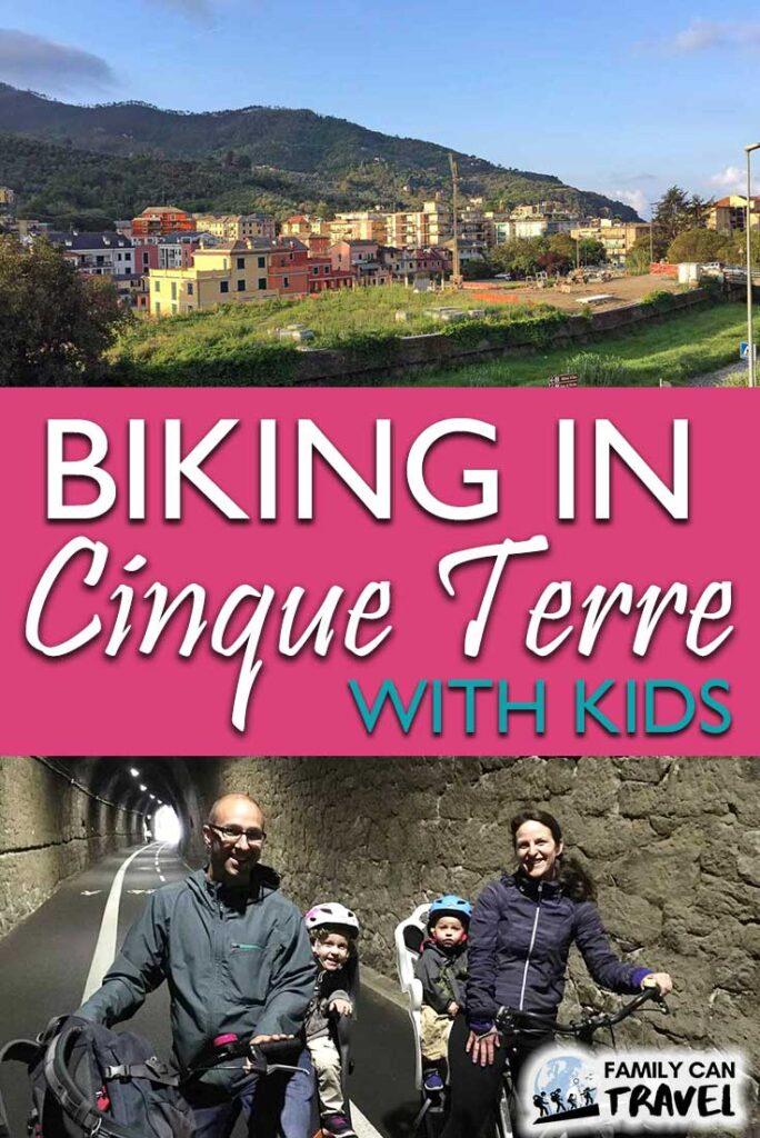 Biking in Cinque Terre with Kids