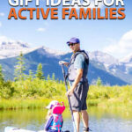 Gift Ideas for Active Families