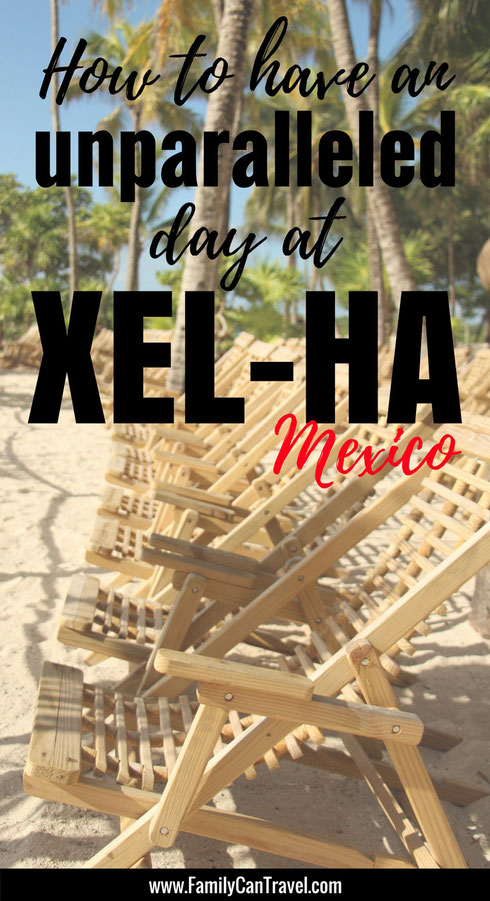 How to have an unparalleled day at Xel-ha park in Mexico with children. Here are our best tips for an amazing day! | Family Travel | Travel with kids | Toddler Travel | #familytravel #toddlertravel #travelwithkids #mexico #mayanriviera